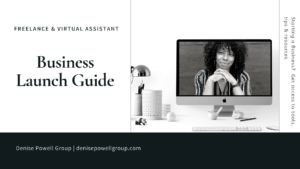 How to start a Freelance Virtual Assistant Business from scratch